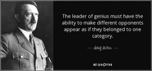quote-the-leader-of-genius-must-have-the-ability-to-make-different-opponents-appear-as-if-adolf-hitler-13-35-44
